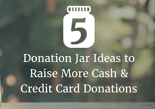 5 Donation Jar Ideas For More Cash Credit Card Donations Dipjar